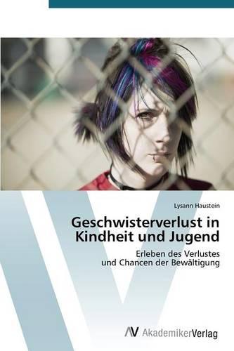 Geschwisterverlust in Kindheit Und Jugend (Paperback)