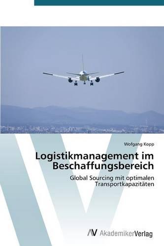 Logistikmanagement Im Beschaffungsbereich (Paperback)