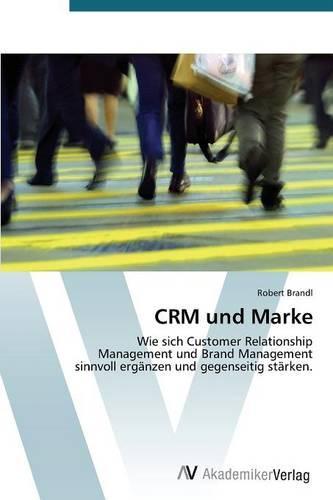 Crm Und Marke (Paperback)