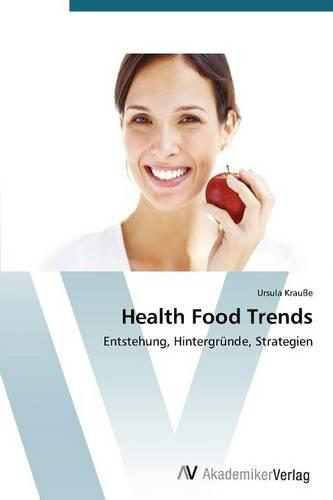Health Food Trends (Paperback)