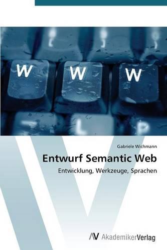 Entwurf Semantic Web (Paperback)