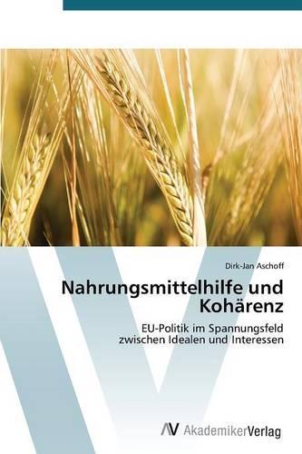 Nahrungsmittelhilfe und Koharenz (Paperback)