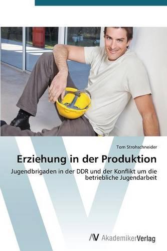 Erziehung in Der Produktion (Paperback)