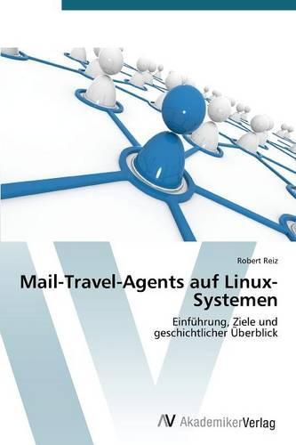Mail-Travel-Agents Auf Linux-Systemen (Paperback)