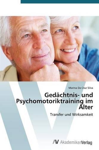 Gedachtnis- Und Psychomotoriktraining Im Alter (Paperback)