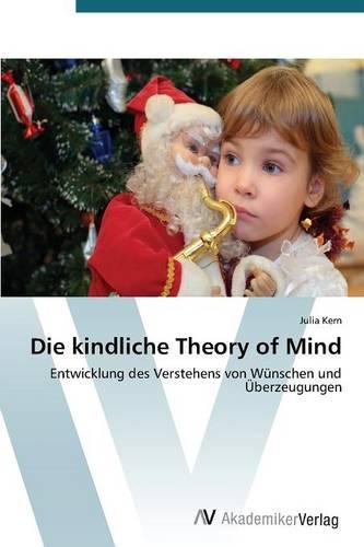 Die kindliche Theory of Mind (Paperback)
