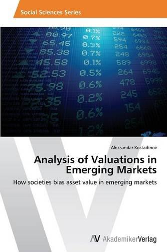Analysis of Valuations in Emerging Markets (Paperback)