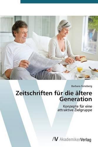 Zeitschriften Fur Die Altere Generation (Paperback)