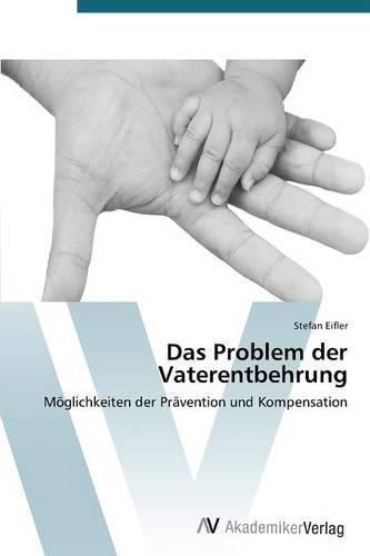 Das Problem Der Vaterentbehrung (Paperback)