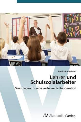 Lehrer Und Schulsozialarbeiter (Paperback)