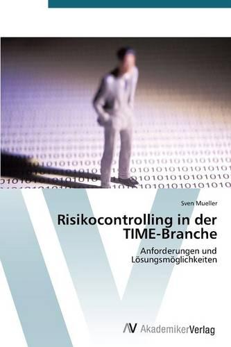 Risikocontrolling in Der Time-Branche (Paperback)