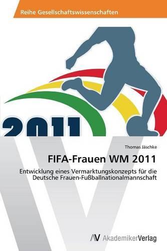 Fifa-Frauen Wm 2011 (Paperback)