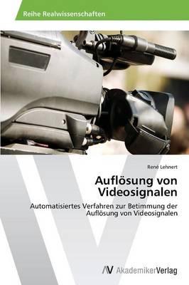 Auflosung Von Videosignalen (Paperback)