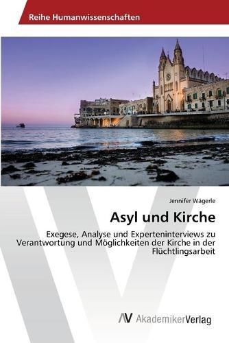 Asyl und Kirche (Paperback)