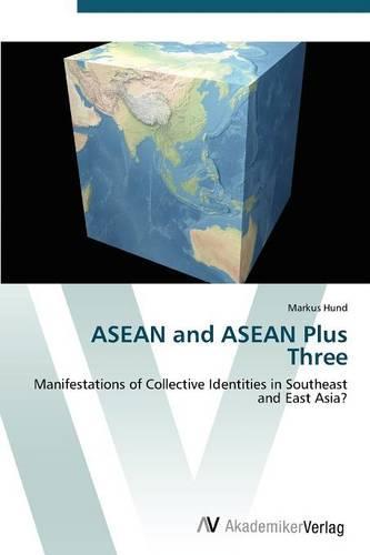 ASEAN and ASEAN Plus Three (Paperback)