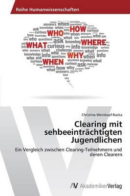 Clearing Mit Sehbeeintrachtigten Jugendlichen (Paperback)