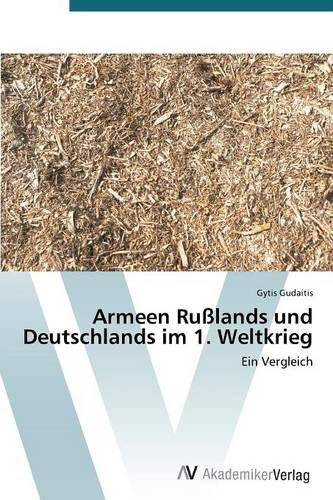 Armeen Russlands Und Deutschlands Im 1 (Paperback)