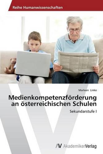 Medienkompetenzforderung an Osterreichischen Schulen (Paperback)