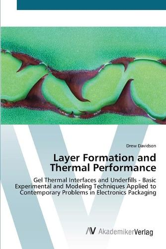 Layer Formation and Thermal Performance (Paperback)