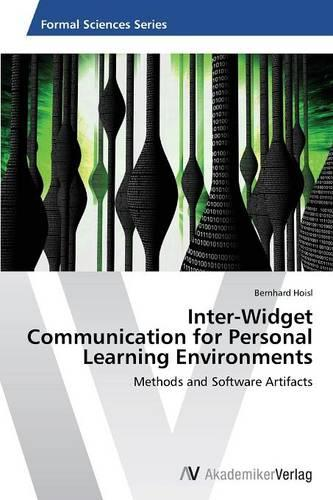 Inter-Widget Communication for Personal Learning Environments (Paperback)