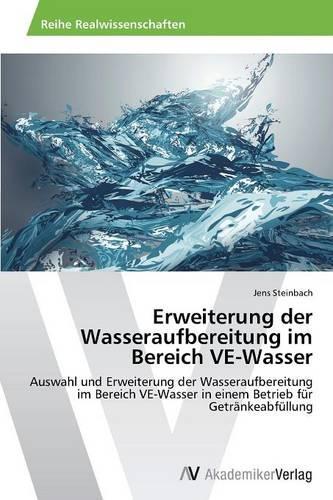 Erweiterung Der Wasseraufbereitung Im Bereich Ve-Wasser (Paperback)