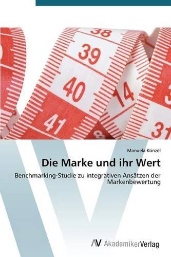 Die Marke Und Ihr Wert (Paperback)