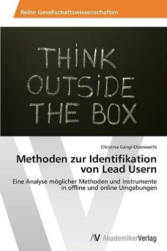 Methoden Zur Identifikation Von Lead Usern (Paperback)