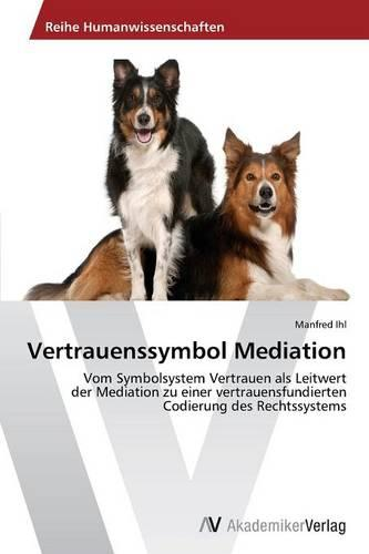 Vertrauenssymbol Mediation (Paperback)