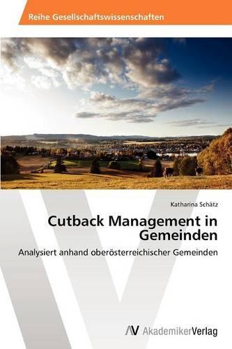 Cutback Management in Gemeinden (Paperback)