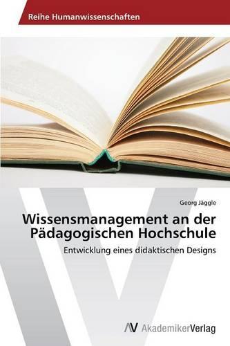 Wissensmanagement an Der Padagogischen Hochschule (Paperback)