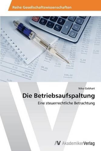 Die Betriebsaufspaltung (Paperback)