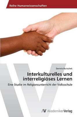 Interkulturelles Und Interreligioses Lernen (Paperback)