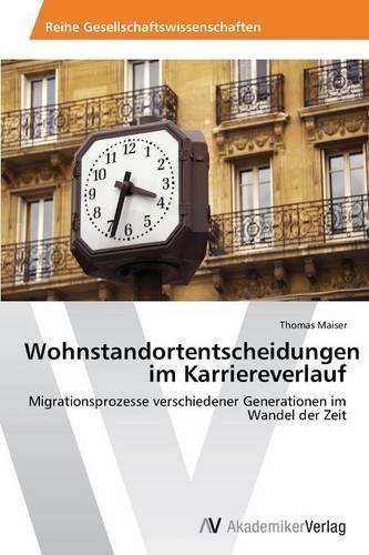 Wohnstandortentscheidungen Im Karriereverlauf (Paperback)
