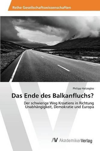 Das Ende Des Balkanfluchs? (Paperback)