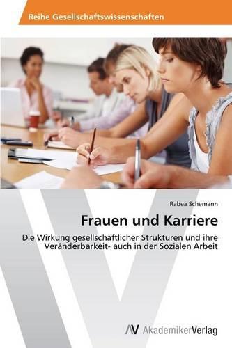 Frauen Und Karriere (Paperback)