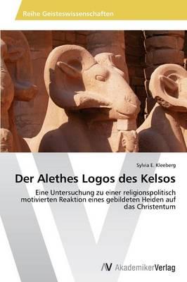 Der Alethes Logos Des Kelsos (Paperback)