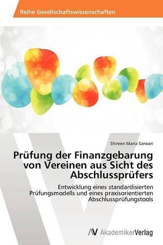 Prufung Der Finanzgebarung Von Vereinen Aus Sicht Des Abschlussprufers (Paperback)