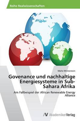 Govenance Und Nachhaltige Energiesysteme in Sub-Sahara Afrika (Paperback)