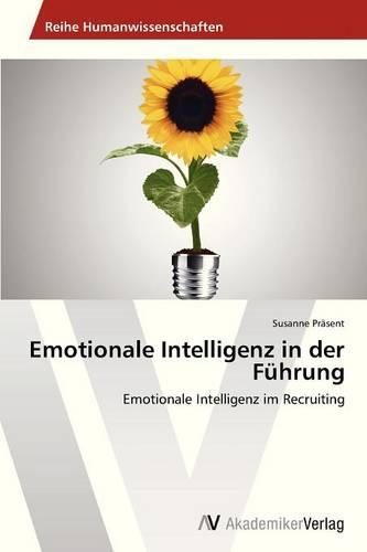 Emotionale Intelligenz in Der Fuhrung (Paperback)