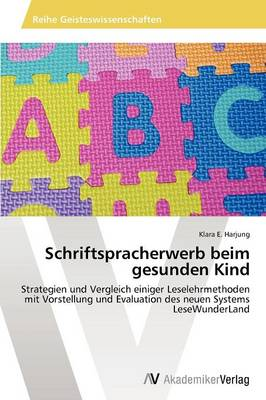 Schriftspracherwerb Beim Gesunden Kind (Paperback)