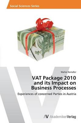 Vat Package 2010 and Its Impact on Business Processes (Paperback)