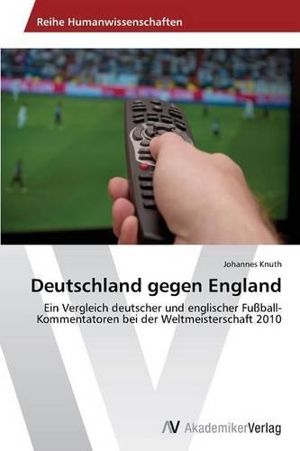 Deutschland Gegen England (Paperback)