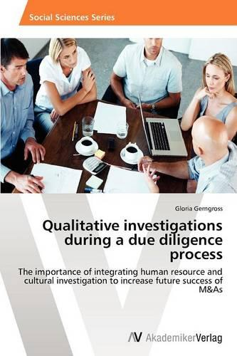 Qualitative Investigations During a Due Diligence Process (Paperback)