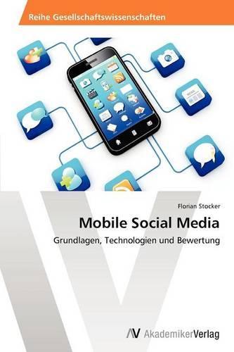 Mobile Social Media (Paperback)