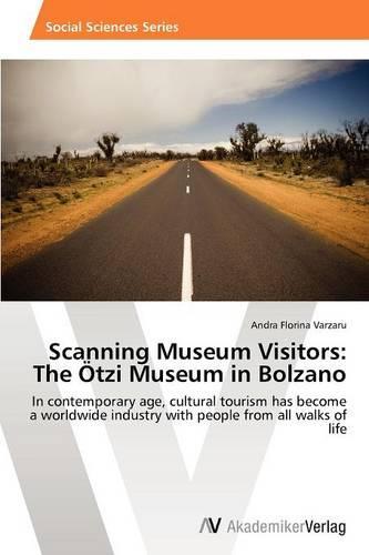 Scanning Museum Visitors: The Otzi Museum in Bolzano (Paperback)