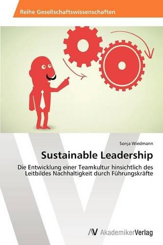 Sustainable Leadership (Paperback)