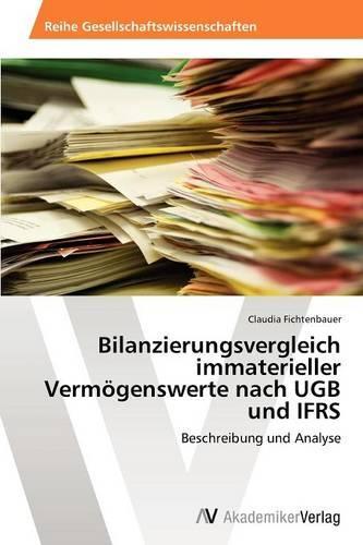 Bilanzierungsvergleich Immaterieller Vermogenswerte Nach Ugb Und Ifrs (Paperback)
