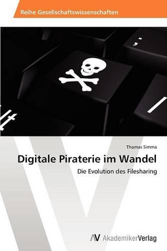 Digitale Piraterie Im Wandel (Paperback)