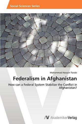 Federalism in Afghanistan (Paperback)