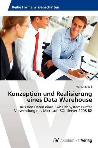 Konzeption Und Realisierung Eines Data Warehouse (Paperback)